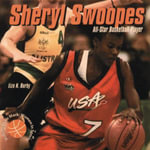 Sheryl Swoopes - All-Star Basketball Player : World-Class Ice Skater - Liza N. Burby
