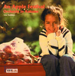 An Apple Festival - Orchards in Autumn : Orchards in Autumn - Lisa Gabbert