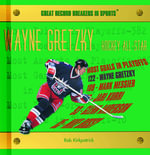 Wayne Gretzky - Hockey All-Star :  Hockey All-Star - Rob Kirkpatrick