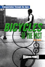 Bicycles of the Past - Mark Beyer