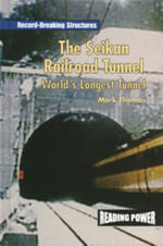 The Seikan Railroad Tunnel : World's Longest Tunnel - Mark Thomas