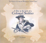 A Day in the Life of a Colonial Soldier - J L Branse
