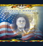 Franklin D. Roosevelt Library and Museum - Amy Margaret