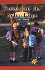 Safety on the School Bus - Sarah Florence