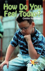 How Do You Feel Today? - Cynthia MacGregor