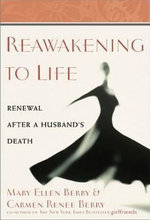 Reawakening to Life : Renewal After a Husband's Death - Mary Ellen Berry