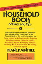 The Household Book of Hints and Tips - Diane Raintree