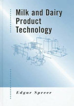 Milk and Dairy Product Technology - Edgar Spreer