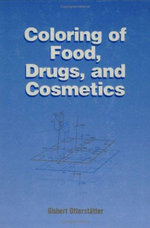 Coloring of Food, Drugs, and Cosmetics - Gisbert Otterstatter