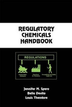 Regulatory Chemicals Handbook : The Waste Management Approach for the 21st Century - Jennifer Spero