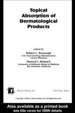 Topical Absorption of Dermatological Products : v. 21