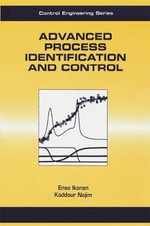 Advanced Process Identification and Control - Enso Ikonen