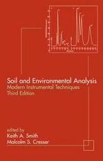Soil and Environmental Analysis : Modern Instrumental Techniques