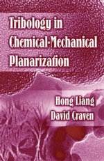 Tribology in Chemical-Mechanical Planarization - David Craven
