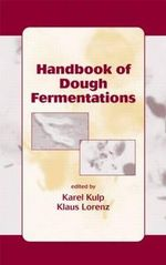 Handbook of Dough Fermentation : Food Science and Technology