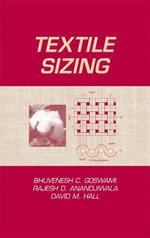 Textile Sizing - Bhuvenesh C. Goswami