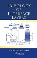 Tribology of Interface Layers - Hooshang Heshmat