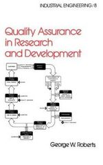 Quality Assurance in Research and Development - George Roberts