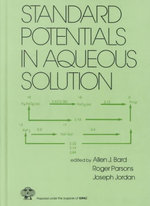 Standard Potentials in Aqueous Solution : Facts and Concepts - Allen J. Bard