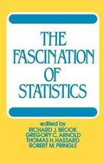 The Fascination of Statistics : Popular Statistics - Richard J. Brook