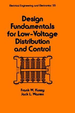 Design Fundamentals for Low-Voltage Distribution and Control - Frank W. Kussy