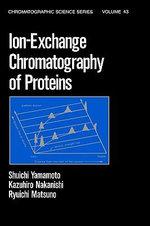 Ion Exchange Chromatography of Proteins - Shuichi Yamamoto