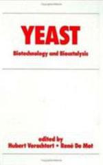 Yeasts : Biotechnology and Biocatalysis - Hubert Verachtert