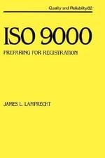 ISO 9000 : Preparing for Registration - James L. Lamprecht