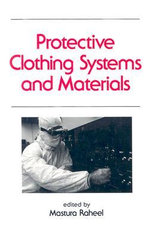 Protective Clothing Systems and Materials : Conservation and Characterization - Mastura Rahell