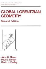 Global Lorentzian Geometry, Second Edition - John K. Beem