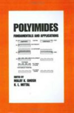 Polymides : Fundamental and Applications - Malay K. Chosh