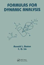 Formulas for Dynamic Analaysis - Ronald L. Huston