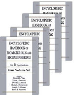 Encyclopedic Handbook of Biomaterials and Bioengineering: Part B: Applications 4v Set :  Part B: Applications 4v Set