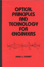 Optical Principles and Technology for Engineers : Mathematics for Calculus - James E. Stewart
