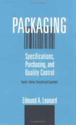 Packaging : Specifications: Purchasing, and Quality Control - Edmund A. Leonard