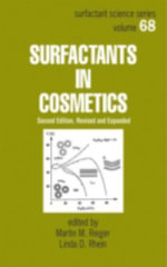 Surfactants in Cosmetics, Second Edition :  Revised and Expanded