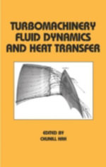 Turbomachinery Fluid Dynamics and Heat Transfer :  With SI Units