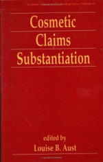 Cosmetic Claims Substantiation :  Revised and Expanded