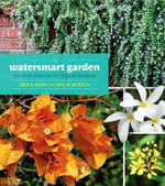The Watersmart Garden : 100 Great Plants for the Tropical Xeriscape - Fred D. Rauch