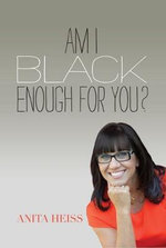 Am I Black Enough for You - Anita Heiss