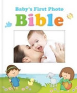 Baby's First Photo Bible - Dan Miller