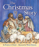 The Christmas Story - Patricia A Pingry