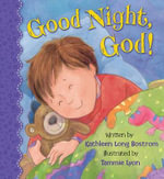 Good Night, God! - Kathleen Long Bostrom