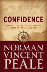 Confidence : Biblical Truths for Discovering God's Potential for You - Norman Vincent Peale