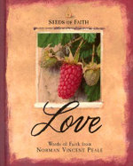 Seeds of Faith : Love - Norman Vincent Peale