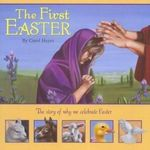 The First Easter - Carol Heyer