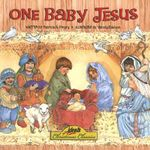 One Baby Jesus : 000311631 - Patricia A. Pingry