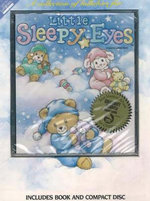 Little Sleepy Eyes : A Collection of Lullabies - J. Aaron Brown