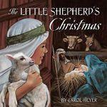 The Little Shepherd's Christmas : aSec  aSa - Carol Heyer