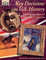 Key Decisions in U.S. History : A Participatory Approach - John Croes